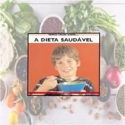 LIVRO A DIETA SAUDÁVEL - CIRANDA CULTURAL