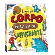 LIVRO DO CORPO PARA LÁ DE REPUGNANTE - TODOLIVRO