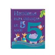 LIVRO HISTÓRIAS PARA CRIANÇAS DE 5 ANO - 1113542 - TODOLIVRO