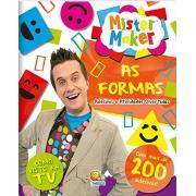 LIVRO MISTER MAKER FORMAS - ADESIVOS E ATIVIDADES - TODO LIVRO