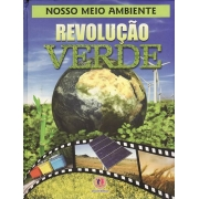 LIVRO NOSSO MEIO AMBIENTE - REVOLUÇÃO VERDE - CIRANDA CULTURAL