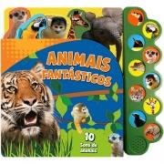 REEMBALADO/MOSTRUÁRIO (LER A DESCRIÇÃO) LIVRO ANIMAIS FANTÁSTICOS C/ 10 SONS DE ANIMAIS - VALE DAS ESTRELAS