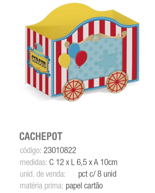 CACHEPOT CIRCUS 12x6,5x10 PCT C/8 UNIDADES