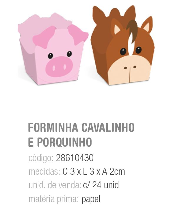 FORMINHA P/DOCE DEC FAZENDINHA CAVALINHO E PORQUINHO PCT C/24 UNIDADES