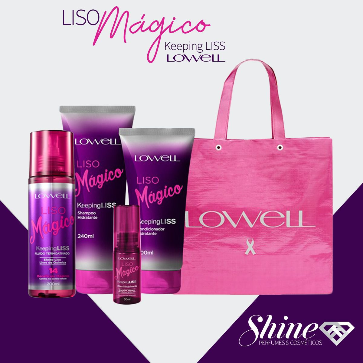 Kit Completo Liso Mágico Keeping Liss Lowell (4 produtos + linda sacola)