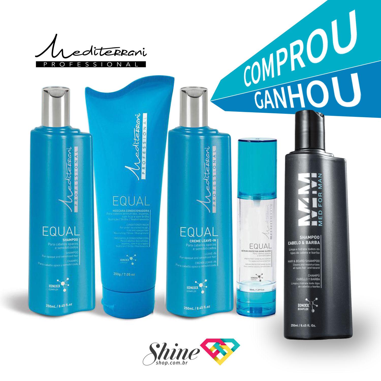 Kit Mediterrani Equal - Shampoo + Condicionador + Leave-in + SHINE GLOSS Grátis Shampoo Med For Man 250ml  - Shine Shop Perfumes e Cosméticos