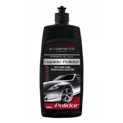 LIQUIDO POLIDOR 500ML - AUTOAMERICA  - Dandi Produtos Automotivos
