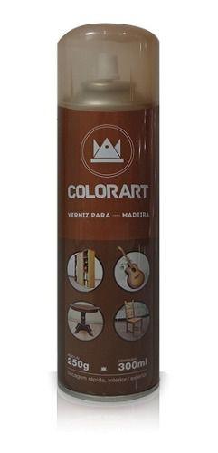 11 Tinta Spray Verniz Brilhante Para Madeira Colorart 300 Ml