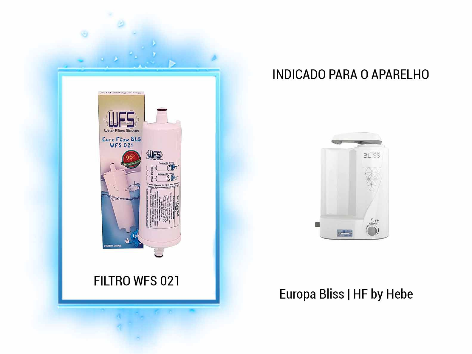 FILTRO BEBEDOURO EUROPA (EUROFLOW BLS) Refil Purificador Europa Bliss  Wfs 021   Europa Flow BLS