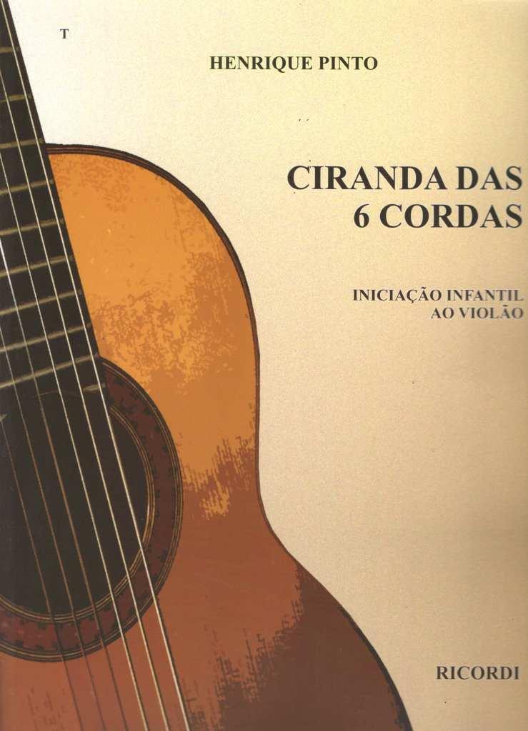 Método Ciranda das 6 Cordas - Henrique Pinto