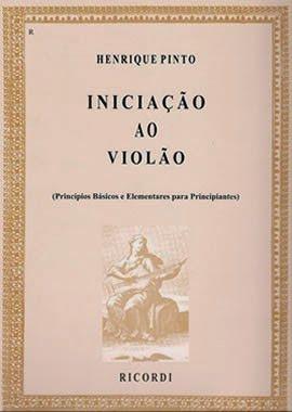 Método Iniciação ao Violão  - Henrique Pinto