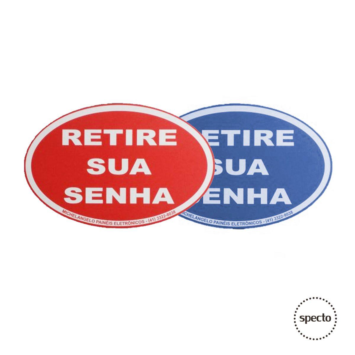 """Placa Acrílico """"Retire sua Senha""""  -  Specto Tecnologia"""
