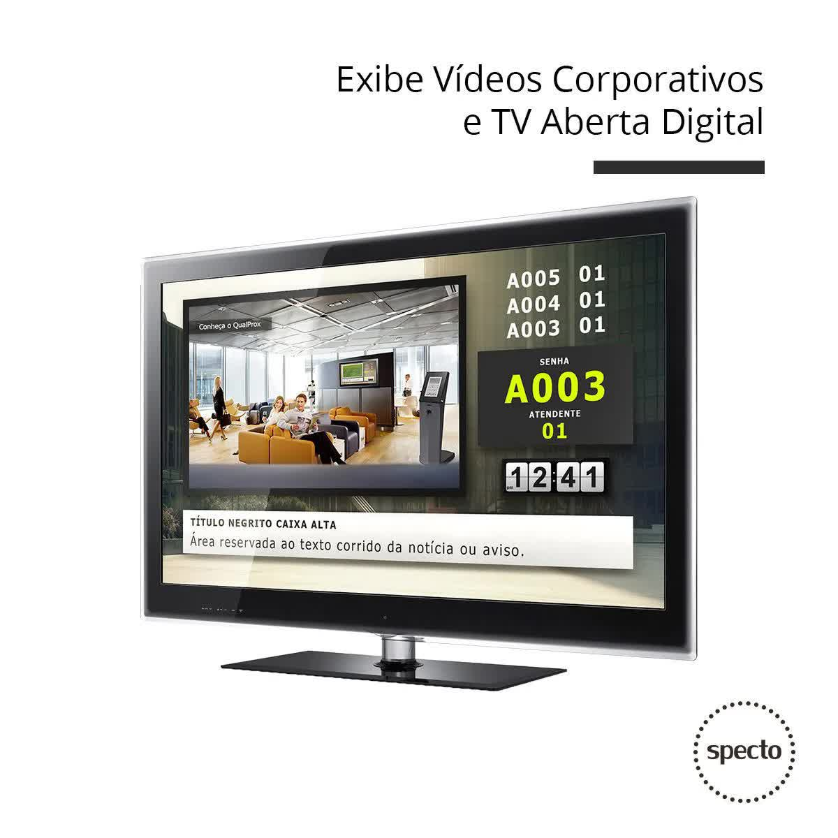 QUALPROX® UNITY TV Digital + Corporativa com TES Touch  -  Specto Tecnologia