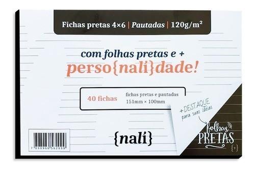 FICHAS NALI PRETA 4X6 120G COM 40 FOLHAS