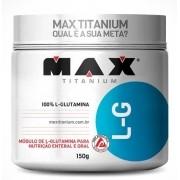 L-GLUTAMINA 150G- MAX TITANIUM