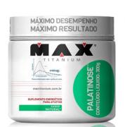 PALATINOSE 300G - MAXTITANIUM