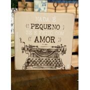 Quadrinho Box de Madeira -Nada é pequeno se é feito com amor