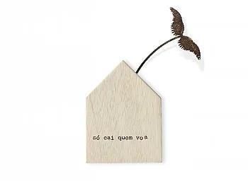 """Mini casinha de madeira com aplique em ferro """"Só voa quem cai"""""""