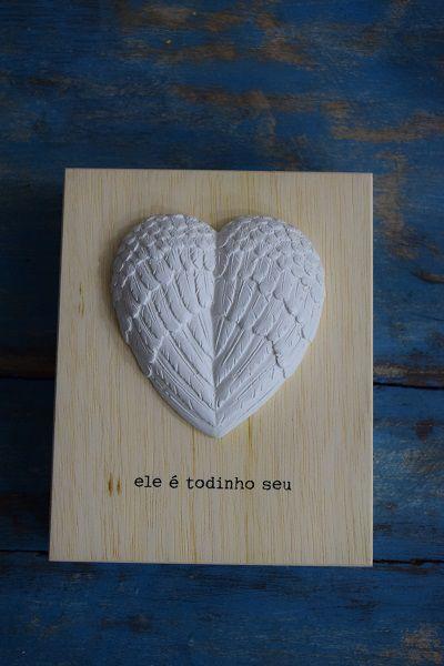 """Quadro """" Coração todinho seu"""""""