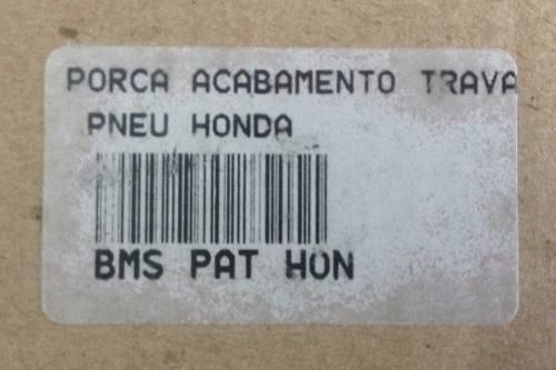 Porca Acabamento Trava Do Pneu Bms Honda Universal