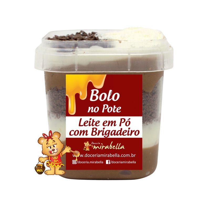 Bolo no Pote - Leite em Pó com Brigadeiro  - www.doceriamirabella.com.br