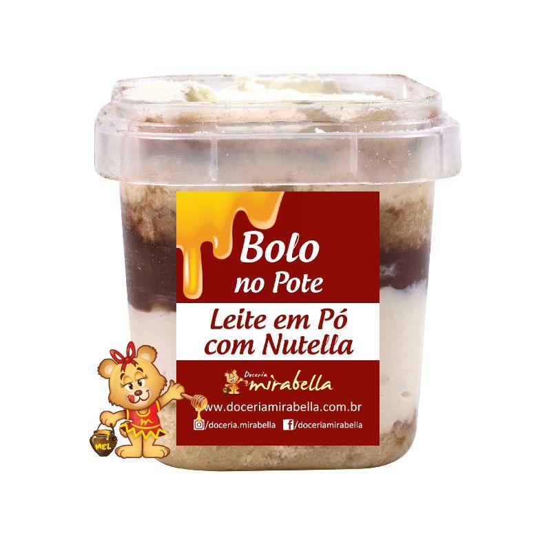 Bolo no Pote - Leite em Pó com Nutella  - www.doceriamirabella.com.br