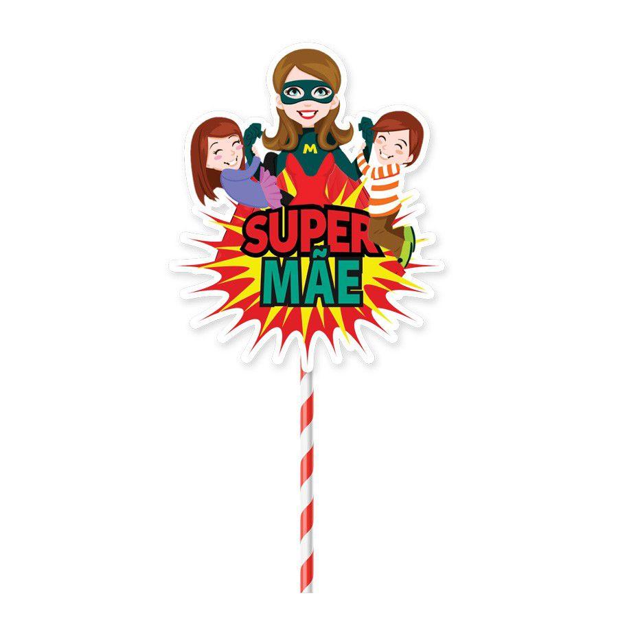 Topper para Bolo Super Mãe - 1 unidade  - www.doceriamirabella.com.br