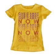 Camiseta Feminina Give it Away