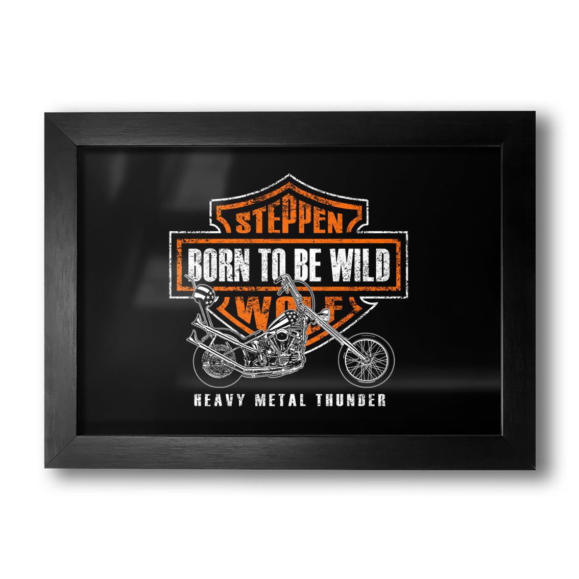 Quadro Born To Be Wild