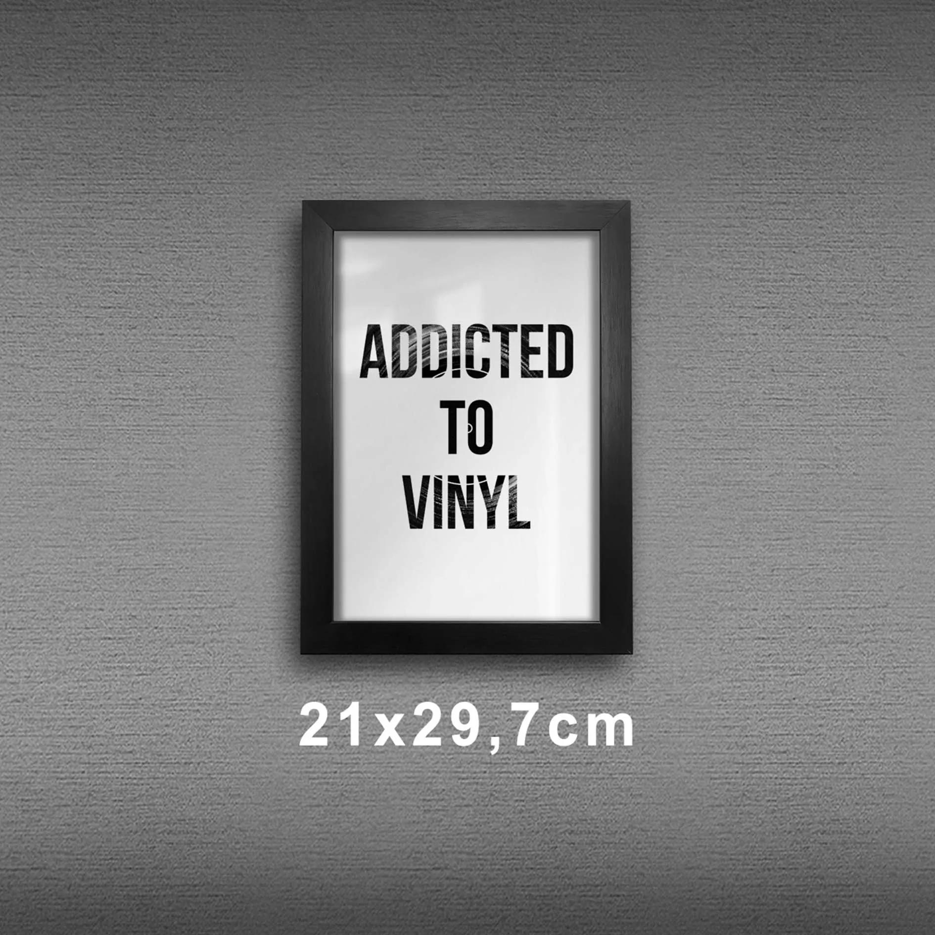 Quadro A4 - Addicted to Vinyl