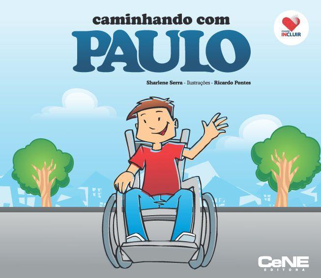 Caminhando com Paulo - Coleção Incluir
