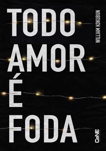 Todo amor é Foda