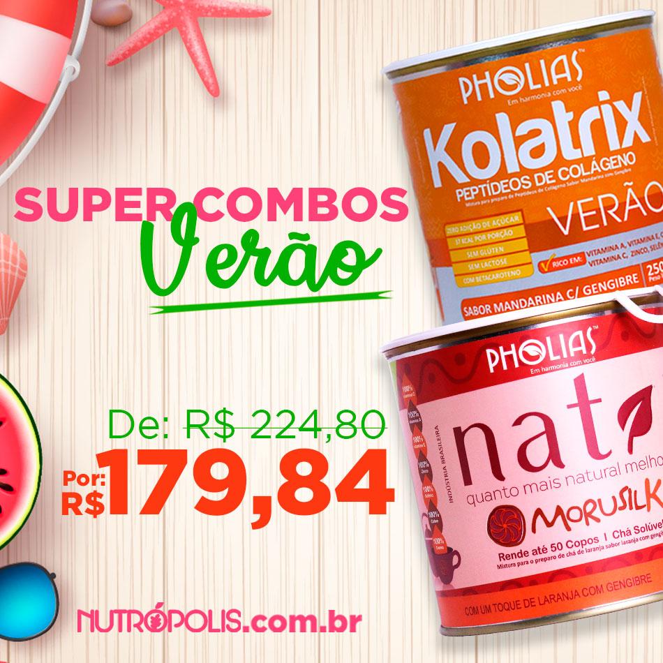 COMBO VERÃO - KOLATRIX VERÃO (PHOLIAS) + NATI MORUSIL K (PHOLIAS)