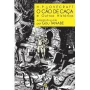Hp Lovecraft O Cão De Caça E Outras Histórias Gou Tanabe