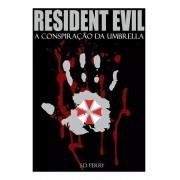 Livro Resident Evil - A Conspiação Da Umbrella
