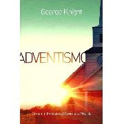 Livro Adventismo George Knight CPB