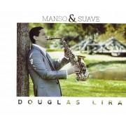 Cd Manso E Suave - Douglas Lira Saxofone Instrumenta