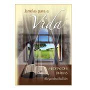 Livro Janelas Para A Vida - Meditações Diárias