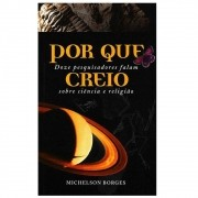 Livro Por Que Creio - Michelson Borges