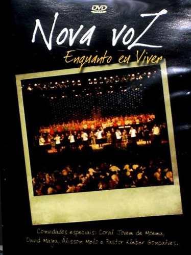 Dvd Enquanto Eu Viver - Nova Voz - Novo Tempo