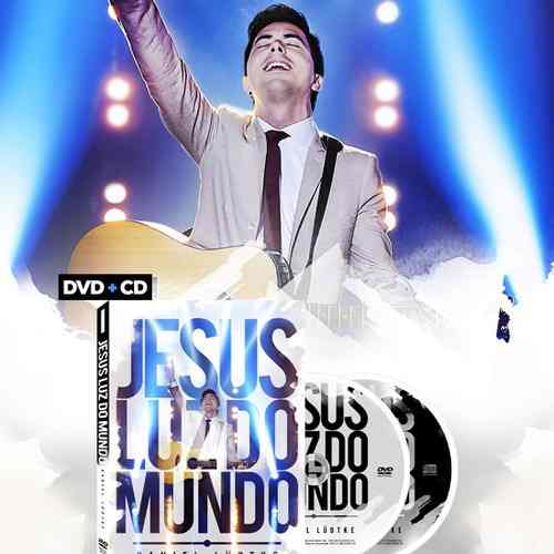 Dvd + Cd Jesus Luz Do Mundo Ao Vivo Daniel Lüdtke