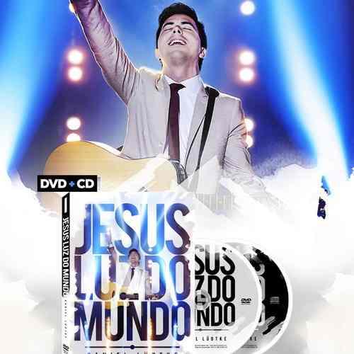Dvd + Cd Jesus Luz Do Mundo Ao Vivo Daniel Lüdtke