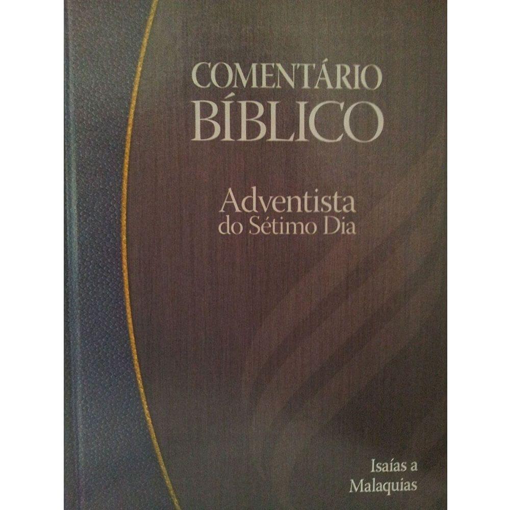 Comentário Bíblico Adventista Vol. 4 Isaías á Malaquias CPB
