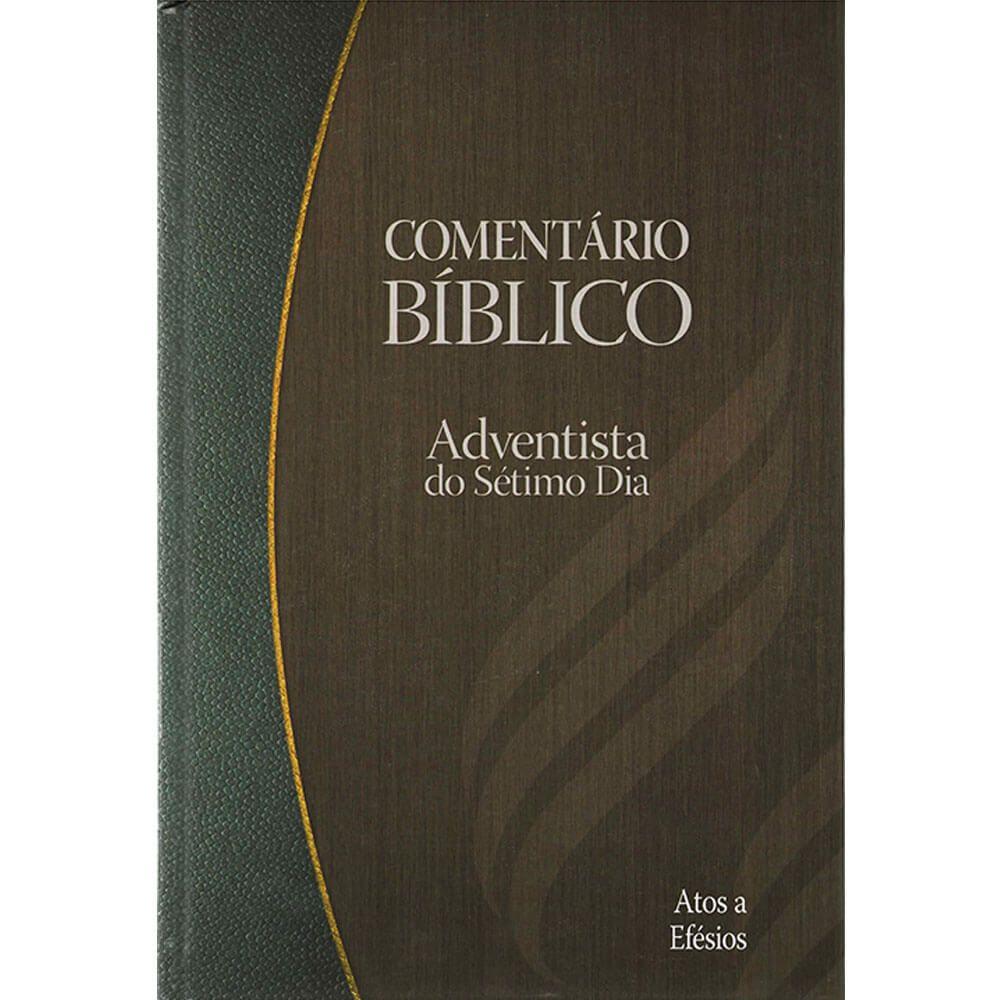 Comentário Bíblico Adventista Vol. 6 Atos á Filipenses CPB