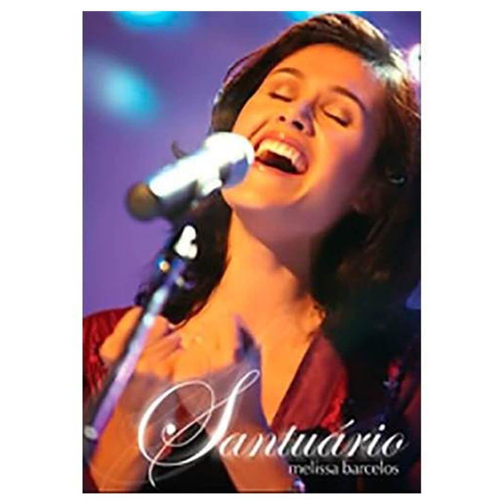 DVD Melissa Barcelos Ao Vivo - Santuário Gravadora Novo Tempo