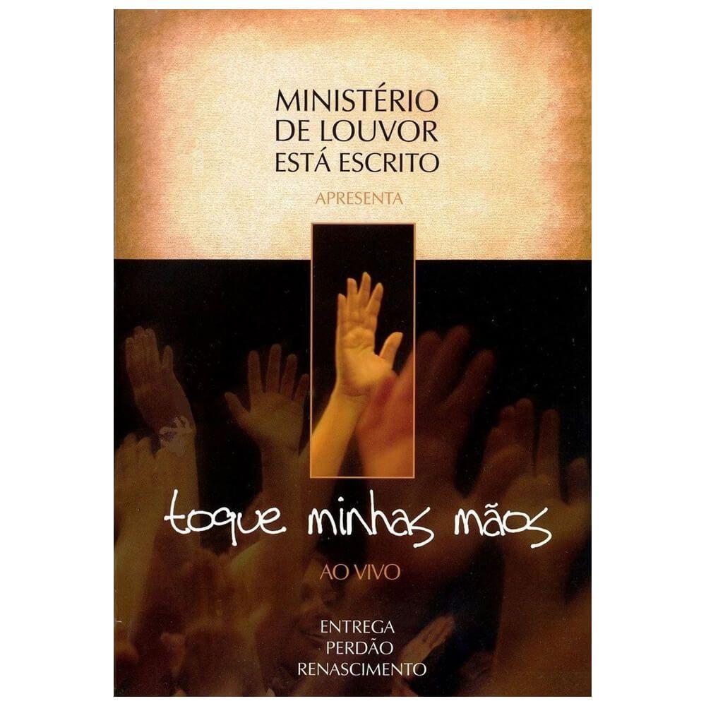 DVD Ministério de Louvor Está Escrito - Toque Minhas Mãos Ao Vivo Gravadora Novo Tempo