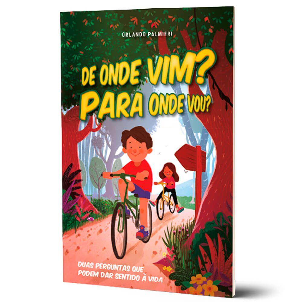 Livro De onde Vim Para Onde Vou Clube da Leitura Crianças e Aventureiros CPB