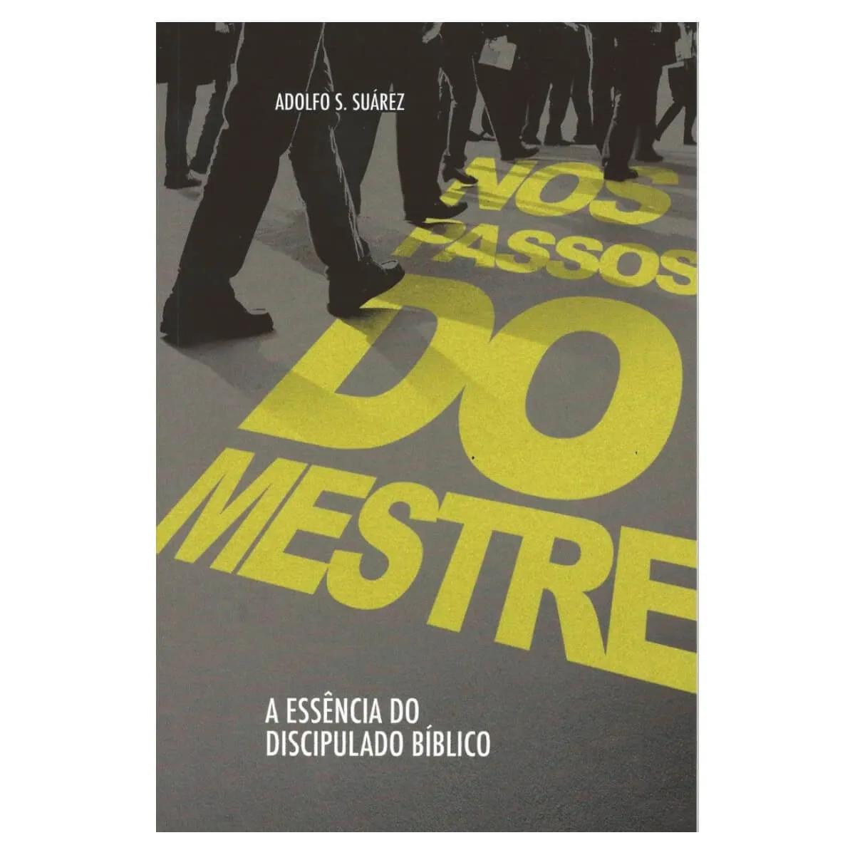 Livro Nos Passos Do Mestre Adolfo S. Suárez CPB