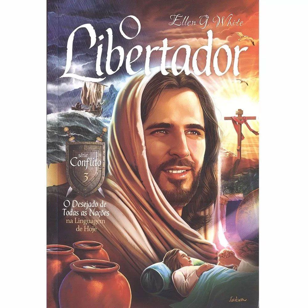 Livro O Libertador O Desejado de todas as nações Série Conflito Volume 3