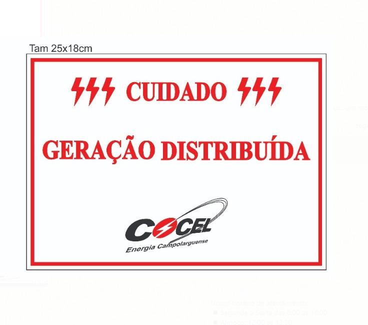 Placa CUIDADO – GERAÇÃO DISTRIBUÍDA Cocel  Tam 25x18 PVC/PS